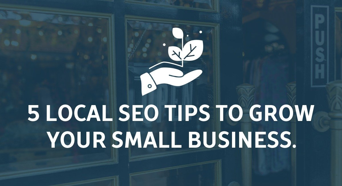 5 local SEO tips to grow your small business